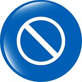 Not Allowed Sign Web Icon, Button Isolated On White