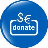 Donate Sign Icon. Euro Eur Dollar Usd Symbol. Shiny Button