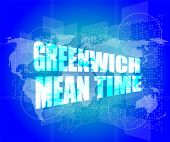 Greenwich Mean Time Word On Digital Touch Screen
