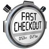 Fast Checkout words on a stopwatch or timer to record how quickly you can complete a purchase process at a store or online retailer