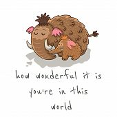 pic of mammoth  - How wonderful it is you are in this world - JPG