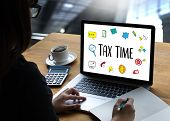 Time For Taxes Planning Money Financial Accounting Taxation Businessman Tax Economy Refund Money poster