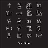 Clinic Editable Line Icons Vector Set On Black Background. Clinic White Outline Illustrations, Signs poster
