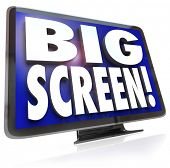 A large screen HDTV television with the words Big Screen on the screen, monitor or display to illust