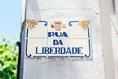Rua Da Liberdade - Freedom Street