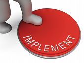 Implement Switch Represents Doing Implementation And Implementing