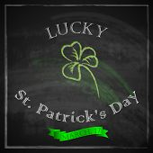 vintage illustration with shamrock and green ribbon on blackboard background. Lucky st. Patrick's da