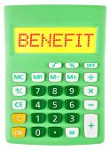 Calculator With Benefit On Display Isolated