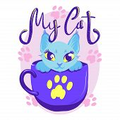 Cute Cat In Cup Violet Color Vector Illustration. White Kitty With Handwritten Glitter Lettering. Gi poster