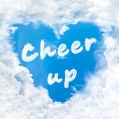 Cheer Up Word Nature On Blue Sky