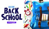 Welcome Back To School Lettering In White Background Banner With 3d Realistic Design Blue Backpack A poster