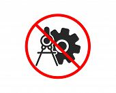 No Or Stop. Cogwheel Dividers Icon. Engineering Tool Sign. Cog Gear Symbol. Prohibited Ban Stop Symb poster