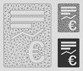 Mesh Euro Report Model With Triangle Mosaic Icon. Wire Frame Polygonal Mesh Of Euro Report. Vector M poster