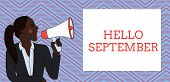 Word Writing Text Hello September. Business Concept For Eagerly Wanting A Warm Welcome To The Month  poster