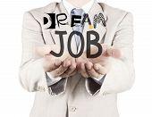 Businessman Hand Show Design Words Dream Job As Concept