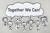Together We Can / Team Cooperation Support Help Concept