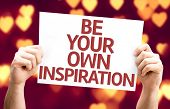 Be Your Own Inspiration card with heart bokeh background