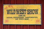 Wild West Show Old Sign