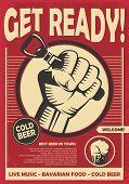 Get Ready For Beer Fest. Revolution Fist Holding Beer Opener, Creative Poster Design. Alcohol Drinks poster