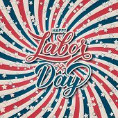 Happy Labor Day Calligraphy Lettering On Retro Patriotic Background In Colors Of Flag Usa With Stars poster