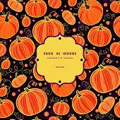 Thanksgiving pumpkins frame seamless pattern background