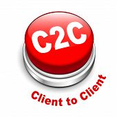 3D Illustration Of C2C Client To Client Button
