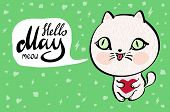 Cartoon Cat With Hello May Meow Banner. Background. Vector Illustration. poster
