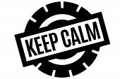 Keep Calm Typographic Stamp. Typographic Sign, Badge Or Logo. poster