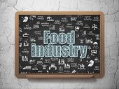 Industry Concept: Chalk Blue Text Food Industry On School Board Background With  Hand Drawn Industry poster