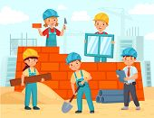 Kids Build Construction. Little Workers In Helmets Build Building From Bricks, Funny Kids Teamwork A poster