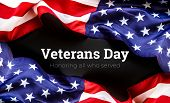American Flag On A Black Background. Veterans Day. Honoring All Who Served. 11 November poster