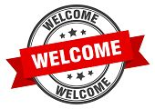 Welcome Label. Welcome Red Band Sign. Welcome poster