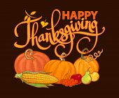 Happy Thanksgiving Calligraphy And Cartoon Thanksgiving Autumn Food Pumpkins, Corn, Barres, Pears An poster