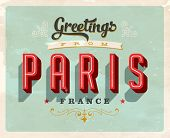 Vintage Touristic Greeting Card - Paris, France - Vector EPS10. Grunge effects can be easily removed