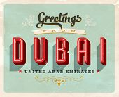 Vintage Touristic Greeting Card - Dubai, United Arab Emirates - Vector EPS10. Grunge effects can be easily removed for a brand new, clean sign.