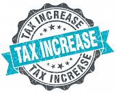 Tax Increase Vintage Turquoise Seal Isolated On White