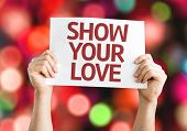 Show Your Love card with colorful background with defocused lights