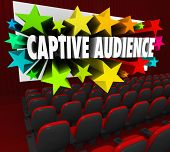Captive Audience 3d words and stars shooting out of a movie theater screen to illustrate selling or communicating with people, customers, prospects or other audience