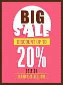 Big sale flyer, banner or poster design with discount offer only on fashion collections.