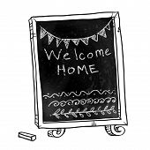 Chalkboard. Welcome home sign. Hand drawn. Vector signboard.
