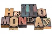 foto of monday  - Hello Monday typography abstract  - JPG