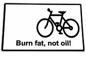 Burn Fat Not Oil Road Sign On White