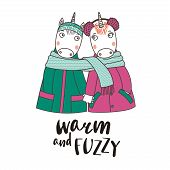 Hand Drawn Vector Illustration Of A Couple Of Cute Funny Unicorns In Coats, Holding Hands And Wrappe poster