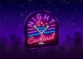 Night Cocktail Is A Neon Sign. Cocktail Logo, Neon Style, Light Banner, Night Bright Neon Advertisin poster