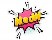 Meow Cat Meowing Cartoon Funny Retro Candy Comic Font. Explosion Isometric Text Shock Phrase Pop Art poster
