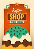Pastry shop poster. Vector illustration.