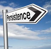 picture of persistence  - Persistence will pay off - JPG