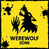 Vector poster. Werewolf zone. Yellow background.
