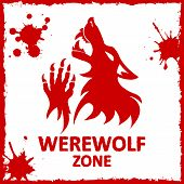 Vector poster. Werewolf zone. White background.