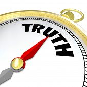 The word Truth on a compass to symbolize your conscience leading you to a path of sincerity, honesty
